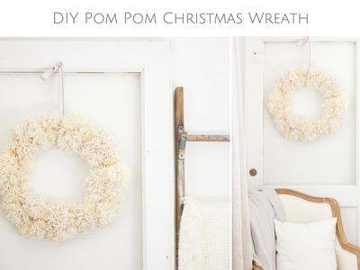 How to Make a Cozy Pom Pom Wreath