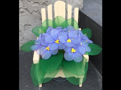 How to make a nylon stocking flowers - African violet