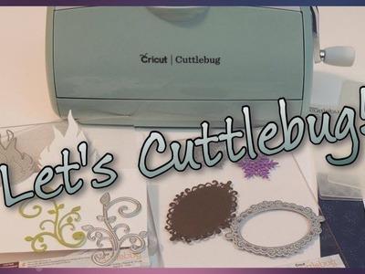 Let's Cuttlebug!
