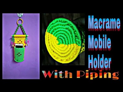 Macrame Mobile hanger with details piping video | Macrame Mobile Holder Design No. 2