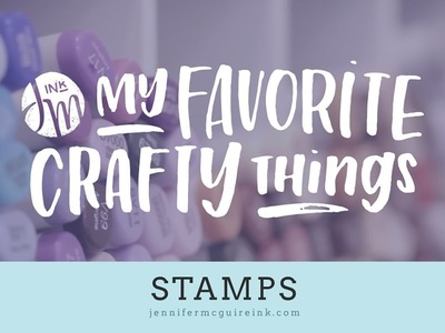 My Favorite Crafty Things 2017 -- Stamps
