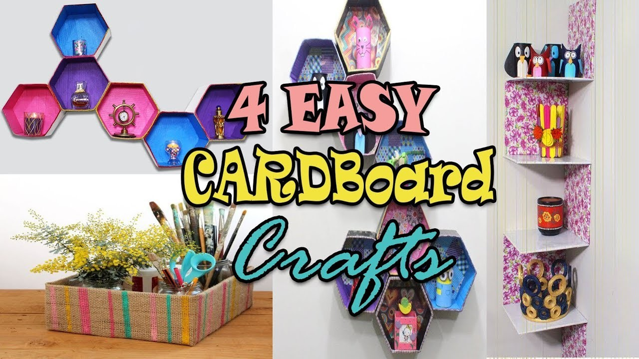 4 Easy Cardboard Crafts You Must Try Useful Things To Make Out Of