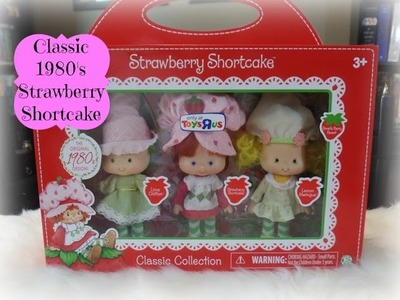 Classic Strawberry Shortcake 1980's 3-Pack Toys R Us Exclusive Unboxing