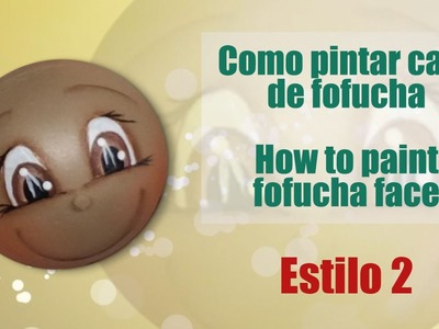 Como pintar cara fofucha 2 - How to paint fofucha face 2