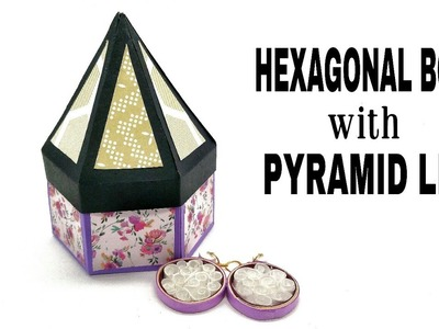 Hexagonal box with Pyramid Lid - DIY | Tutorial by Paper Folds - 841