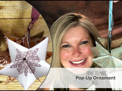 How to make Pop-Up Ornament Tags featuring Stampin Up products