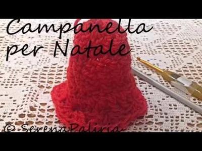 Uncinetto:CAMPANELLA DI NATALE Come fare una campanella come decorazone natalizia.SOTTOTITOLI
