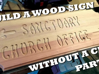 Build a Wood Sign - Part 1