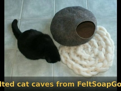 Cat Cave making video felting tutorial - Part One by FeltSoapGood