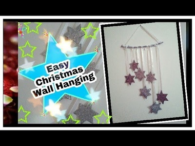DIY Christmas Wall Hanging. Easy Sparkle Star Wall Decoration