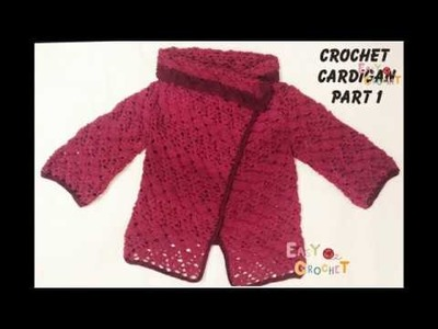 Easy Crochet: Crochet Cardigan Part 1