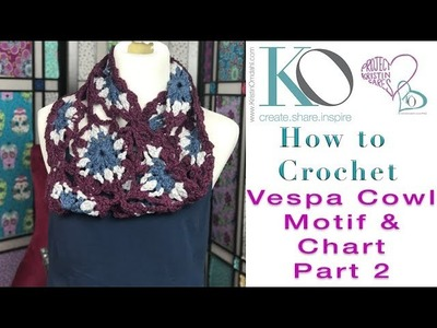 How to Crochet Vespa Crochet Cowl Part 2 Join As You Go with Charts