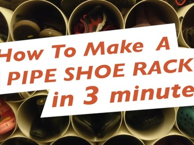 How to Make A Pipe Shoe Rack in 3 Minutes | ShoeTube