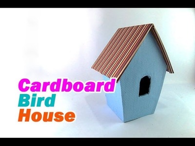 How to Make Bird House from Cardboard