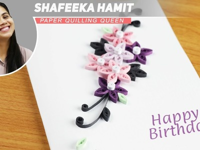 How to make paper quilling birthday cards