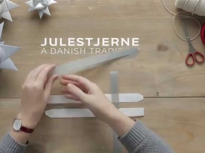 Julestjerne - How to Make a Traditional Danish Holiday Star