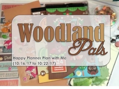 Woodland Pals - Happy Planner Plan with Me (10.16.17 to 10.22.17)