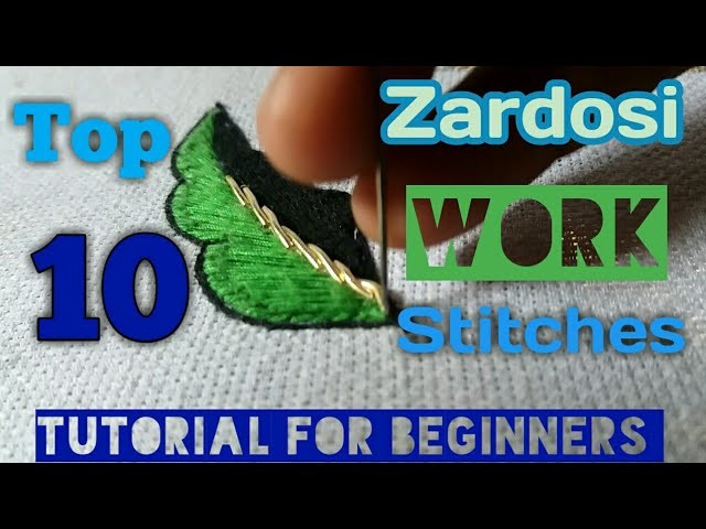 Zardosi Work 10 Stitches you must Learn | Zardosi work for beginners | Aari Work