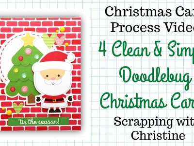 4 Clean & Simple Doodlebug Christmas Cards