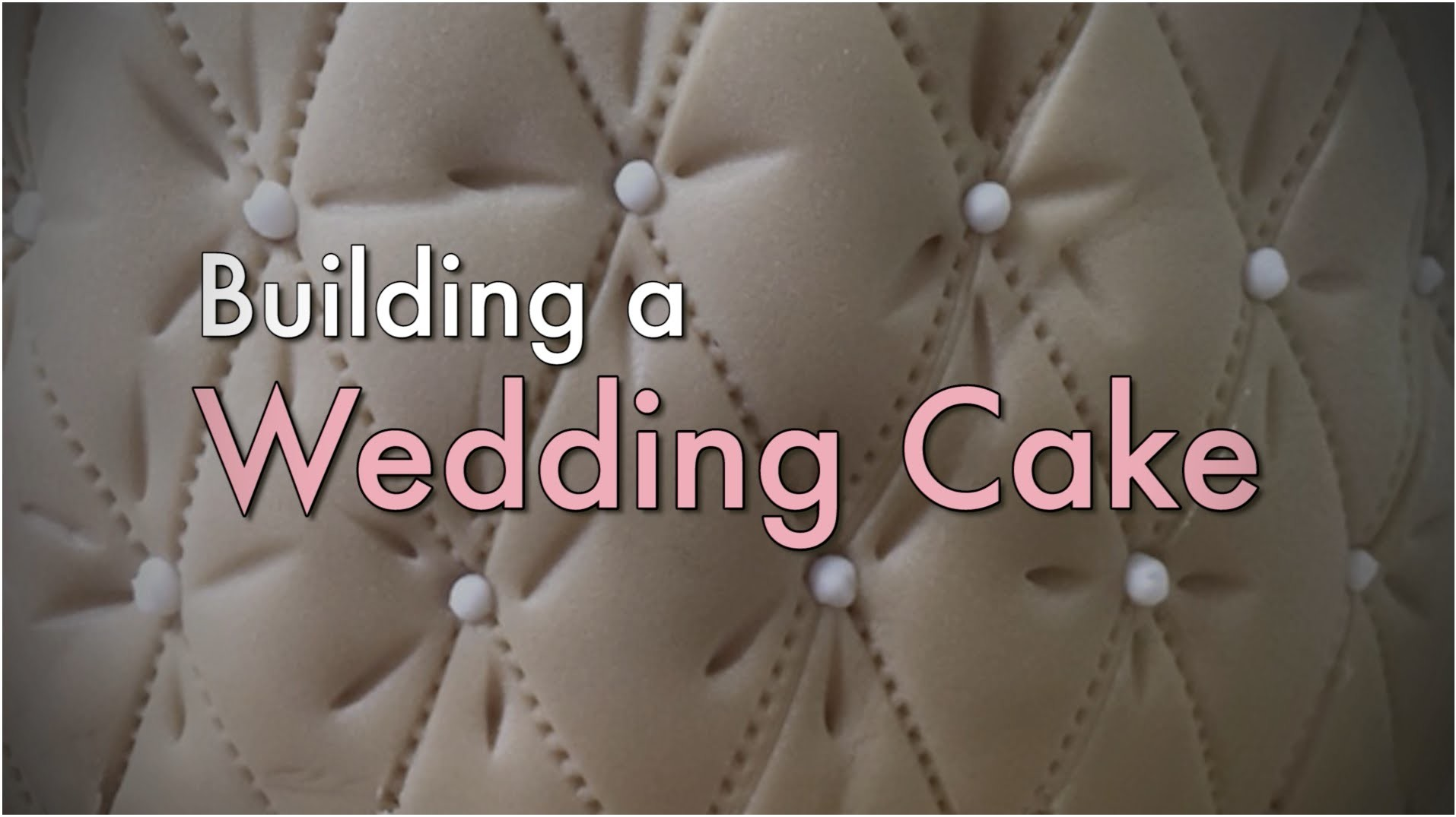 HOW-TO Cover & Tier Cakes with FONDANT