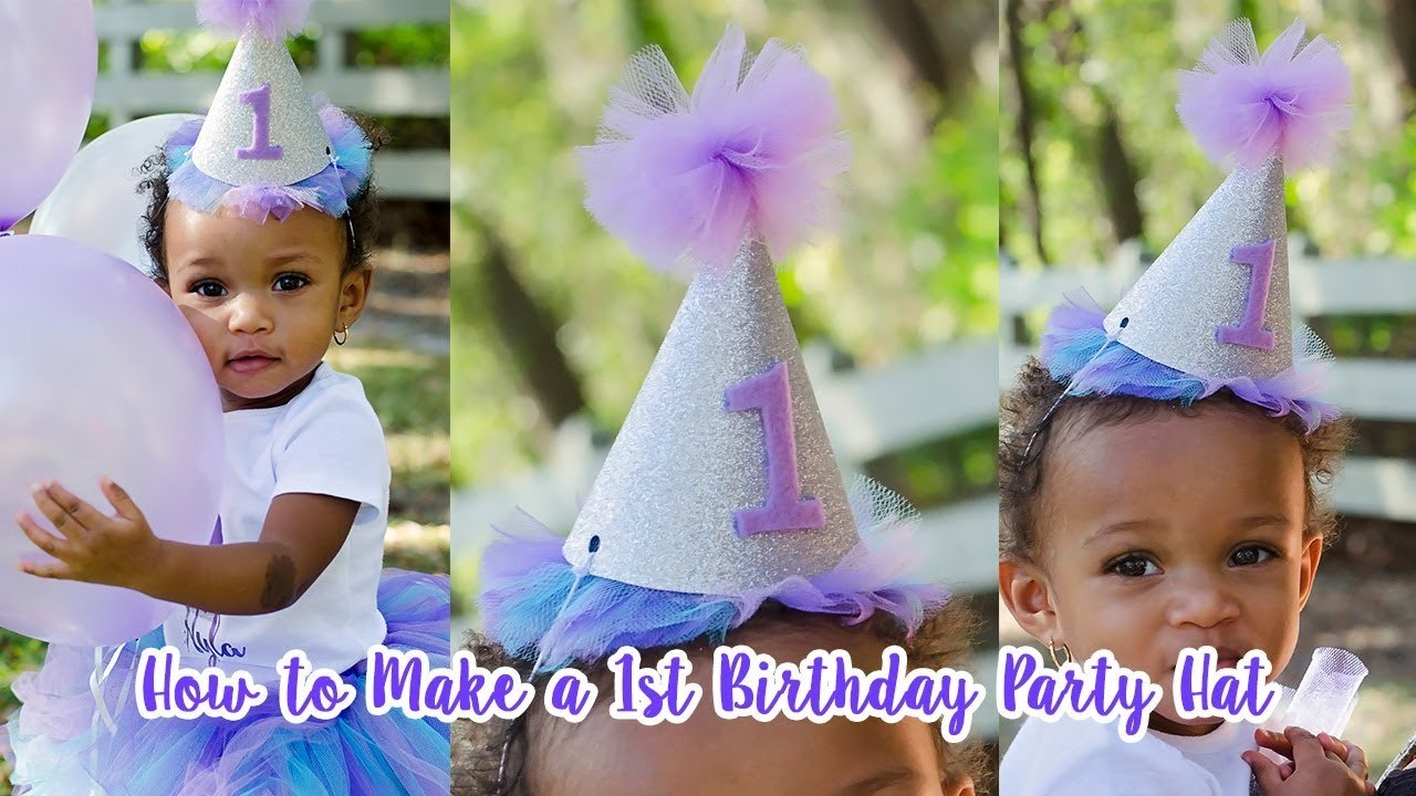 How to Make a First Birthday Hat For Party and Photos| Simply Dovie