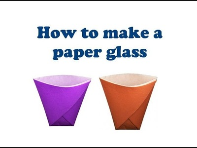 How to make a paper glass