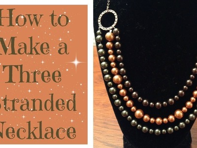 How to Make Multi Strand Necklace