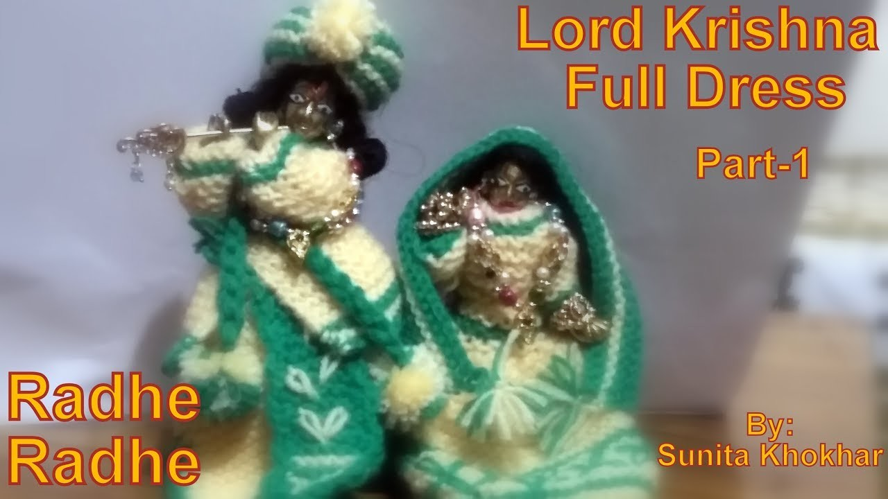 Lord krishna full dress(knitted) in hindi radhe radhe Part-1