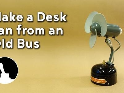 Make a Desk Fan from an Old Bus
