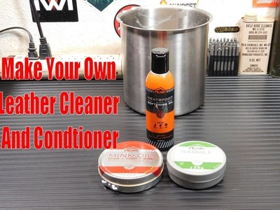 Make Your Own Leather Cleaner And Conditioner!