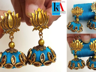Making of lotus flower silk thread jhumkas with kundans. designer earrings with lotus flower