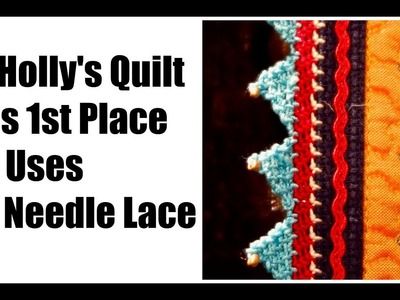 Pat Holly's Quilt: 1st Place, Silk, and Oya Needle Lace
