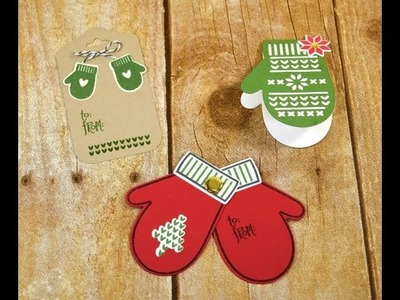 3 Cute Mitten Gift Tags made with the Smitten Mittens Stamp Set ~ Christmas Gift Tag Ideas