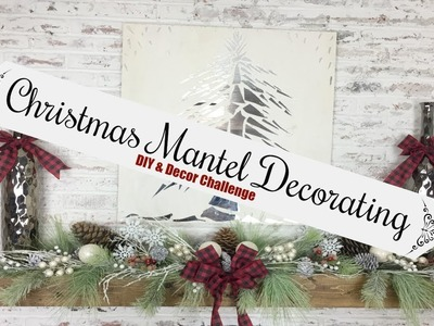 Decorating Your Mantel For Christmas | Christmas Diy & Decor Challenge 2017 | Momma From Scratch