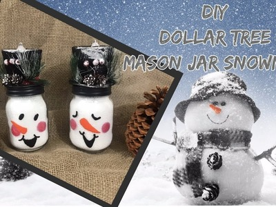 DIY EASY Dollar Tree Mason Jar Snowmen.Dollar Tree Decor