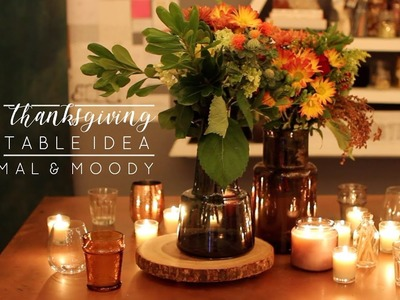 DIY Thanksgiving Table Decor | Easy, Minimal & Moody