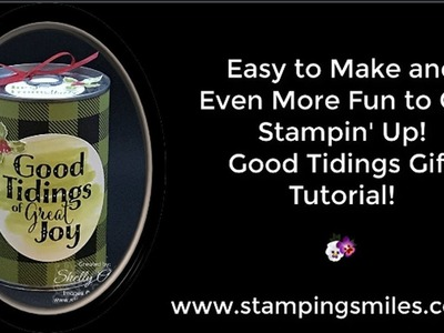 Easy to Make and Fun to Get Stampin' Up! Good Tidings Gift Tutorial