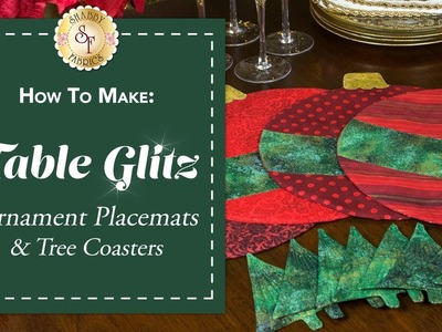 How to Make Ornament Placemats & Christmas Tree Coasters | with Jennifer Bosworth of Shabby Fabrics