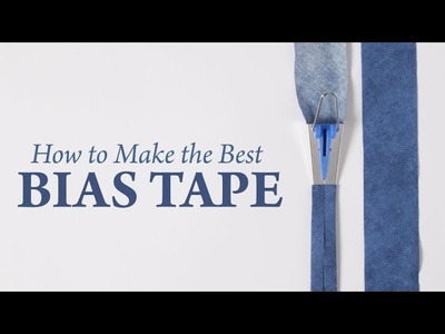 How to Make the Best Bias Tape