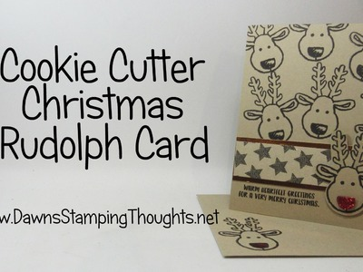 Rudolph Christmas card using Cookie Cutter Christmas stamp set from Stampin' Up!