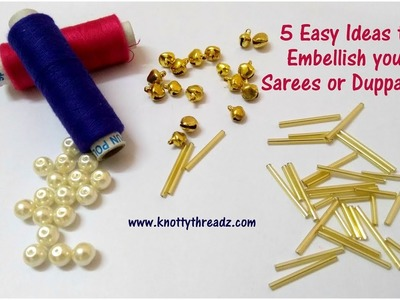 Use of Pearls in Sarees and Duppatta | Embellish | Old Saree New Look | www.knottythreadz.com