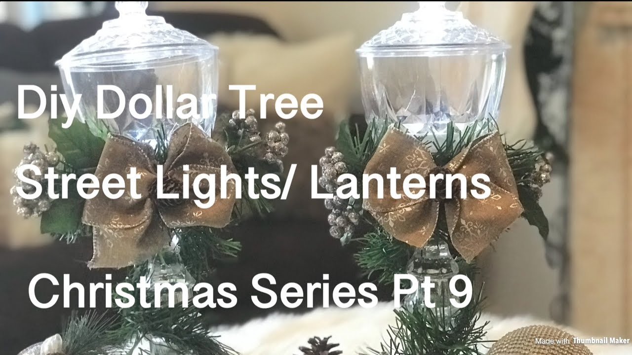 ????Diy Dollar Tree Christmas Streetlights Lanterns (Christmas Series Pt 9)