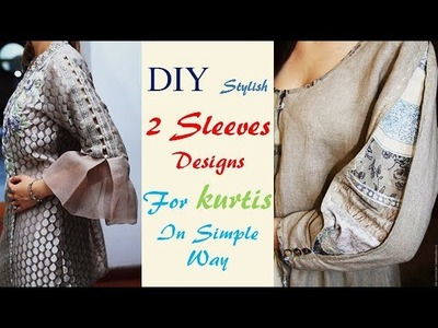 DIY Stylish and Beautiful Two Sleeves Designs In Simple Way