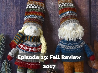 Episode 29: Fall Review 2017