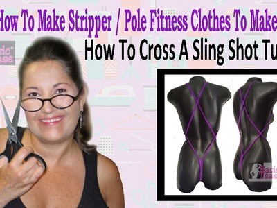 How To Criss Cross My Custom Made Sling Shots For Strippers And Exotic Dancers #10