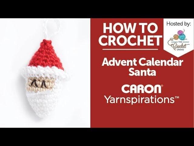 How to Crochet: Advent Calendar Santa Ornament
