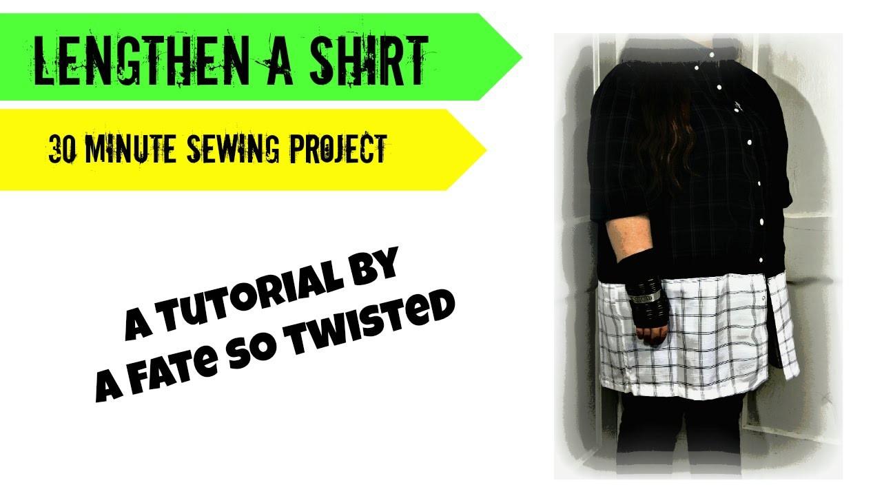 How To : Lengthen A Shirt