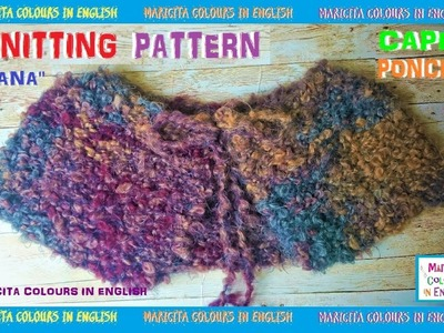 "How to make a easy Cape or Poncho ""Diana"" Knitting by Maricita Colours in English"