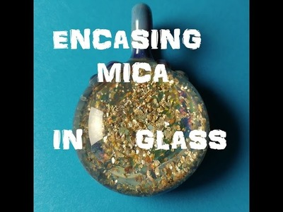 How To Make an Encased Mica Glass Pendant