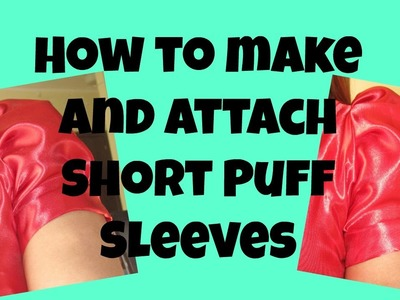 How to make and attach Short Puff Sleeves  ✂